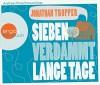 Sieben verdammt lange Tage (Hörbestseller) - Jonathan Tropper, Andreas Pietschmann, Birgit Moosmüller