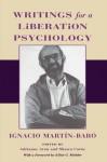 Writings for a Liberation Psychology - Ignacio Martín-Baró, Adrianne Aron, Shawn Corne, Elliot G. Mishler