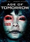 Age of Tomorrow [DVD] [Region 1] [US Import] [NTSC] - Robert Picardo, Kelly Hu