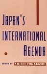 Japan's International Agenda - Larry Wolff