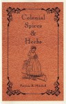 Colonial Spices & Herbs - Patricia B. Mitchell