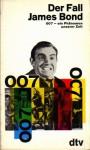 Der Fall James Bond - Oreste Del Buono, Umberto Eco