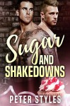 Sugar and Shakedowns - Peter Styles