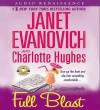 Full Blast - Janet Evanovich, Lorelei King, Charlotte Hughes