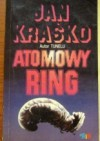 Atomowy ring - Jan Kraśko