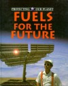 Fuels of the Future - Steve Parker