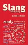 Chambers Slang Dictionary - Jonathon Green