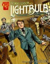 Thomas Edison and the Lightbulb - Scott R. Welvaert