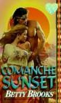 Comanche Sunset - Betty Brooks