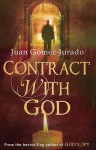 Contract with God - Juan Gomez-Jurado