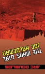 The Mars Girl & as Big as the Ritz (ARC Doubles) - Gregory Benford, Joe Haldeman