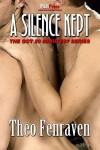 A Silence Kept - Theo Fenraven