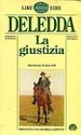 La giustizia - Grazia Deledda, Anna Dolfi