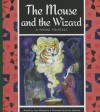 The Mouse and the Wizard: A Hindu Folktale - Ann Malaspina, Jenny Sylvaine