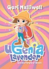 Ugenia Lavender and the Temple of Gloom - Geri Halliwell