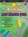 Summer Link Basic Learning Skills, Grades 1 2 - School Specialty Publishing