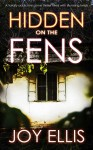 Hidden on the Fens - Joy Ellis