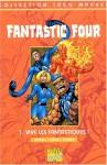 Fantastic Four, Tome 1 : Vive les Fantastiques ! - Scott Lobdell, Alan Davis, Sophie Viévard