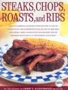 Steaks, Chops, Roasts and Ribs - Cook's Illustrated, John Burgoyne, Carl Tremblay