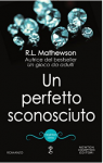 Un perfetto sconosciuto (Neighbors Series Vol. 7) - R.L. Mathewson
