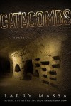 Catacombs - Larry Massa