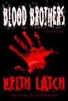 Blood Brothers - Keith Latch