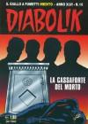 Diabolik anno XLVI n. 10: La cassaforte del morto - Mario Gomboli, Tito Faraci, Patricia Martinelli, Enzo Facciolo, Paolo Tani