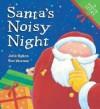 Santa's Noisy Night - Julie Sykes