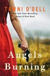 Angels Burning - Tawni O'Dell