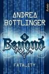 Fatality (Beyond, #4) - Andrea Bottlinger