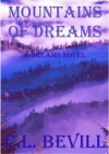 Mountains of Dreams - C.L. Bevill