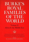 Burke's Royal Families Of The World - Hugh Montgomery-Massingberd