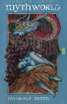 Invisible Moon: MythWorld Book Two (Volume 2) - James A. Owen