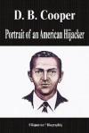 D. B. Cooper - Portrait of an American Hijacker (Biography) - Biographiq