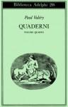 Quaderni Vol. IV: Tempo - Sogno - Coscienza - Attenzione - L'Io e la personalità - Paul Valéry, Judith Robinson-Valéry, Ruggero Guarini