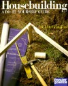 Housebuilding: A Do-It-Yourself Guide - R. J. DeCristoforo, R. J. Dechristoforo