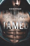 TAMED: #2 in the Fit Trilogy - Rebekah Weatherspoon