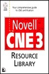 Novell Cne 3 Resource Library - Doug Archell, Dorothy L. Cady, Peter Kuo