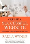 Create a Successful Website - Paula Wynne, Claire Young