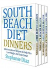 The South Beach Cookbooks Box Set: Lunch, Dinner, Snack and Dessert Recipes - Stephanie Diaz