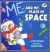 Me and My Place in Space (Dragonfly Books) - Joan Sweeney, Annette Cable