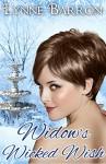 Widow's Wicked Wish (Idyllwild Book 2) - Lynne Barron
