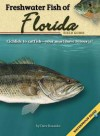 Freshwater Fish of Florida Field Guide [With Waterproof Pages] - Dave Bosanko