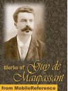 Works of Guy de Maupassant. Strong as Death, Pierre and Jean, Une Vie & more (Mobi Collected Works) - Guy de Maupassant