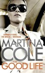 The Good Life (Jack Howard) - Martina Cole