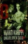 Unkarilainen taulu - Mikko Karppi
