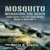 Mosquito: Menacing the Reich: Combat Action in the Twin-engine Wooden Wonder of World War II - Martin W. Bowman