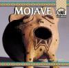 Mojave (Native Americans) - Barbara A. Gray-Kanatiiosh