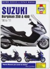 Haynes Suzuki Burgman 250 & 400, '98 To'11 (Haynes Service & Repair Manuals) - Phil Mather