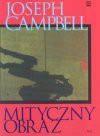 Mityczny obraz - Joseph Campbell